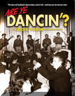 'Are Ye Dancin'? (The story of Scotland�s dance halls, rock�n�roll and how yer Da met yer Maw)�